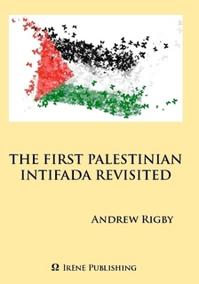 The First Palestinian Intifada Revisted