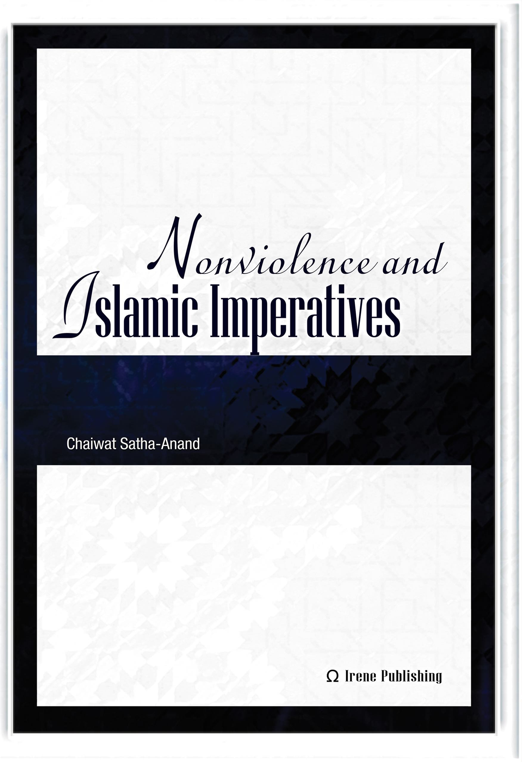 Nonviolence and Islamic Imperatives (e-book)