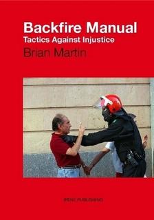 Backfire Manual : Tactics Against Injustice