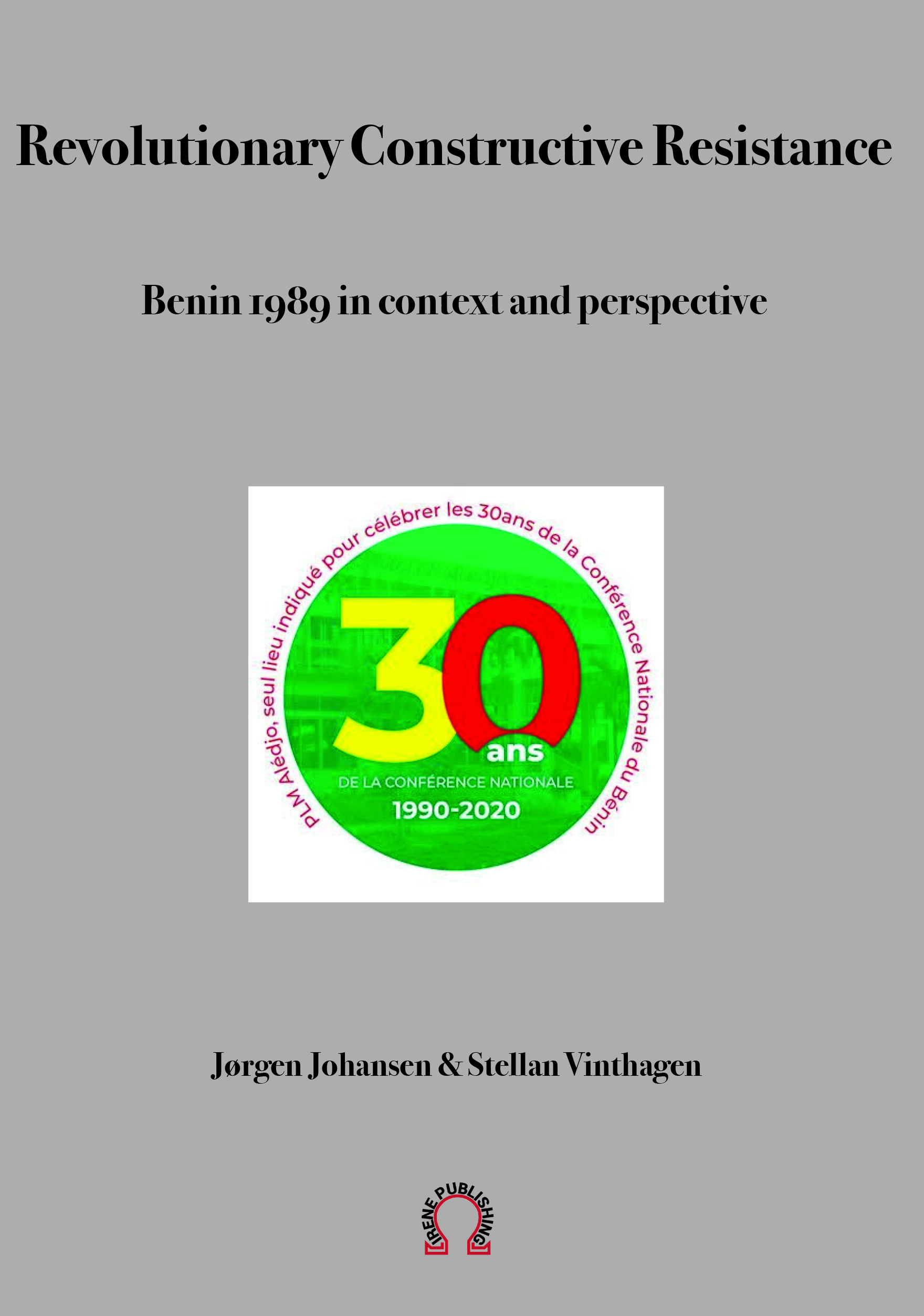 Revolutionary Constructive Resistance, Benin 1989 in context and perspective (ebook)
