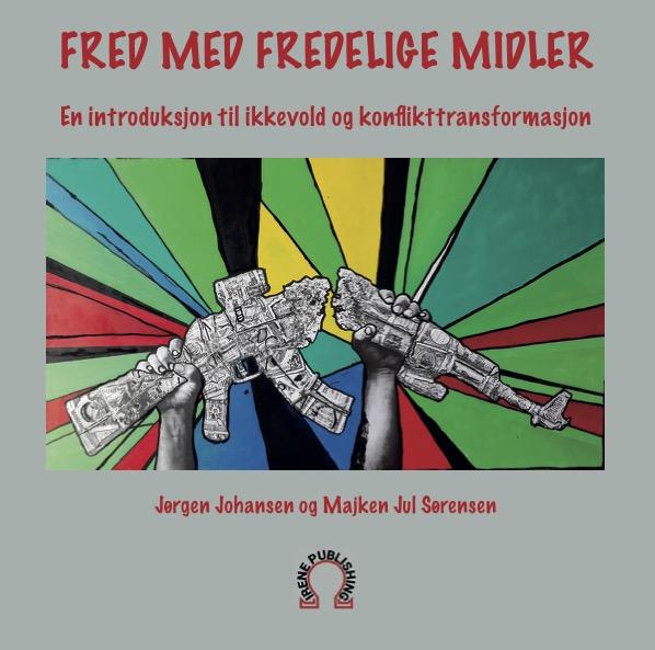 Fred med fredelige midler